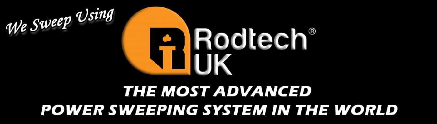 We sweep using Rodtech - The most advanced power sweeping system in the world